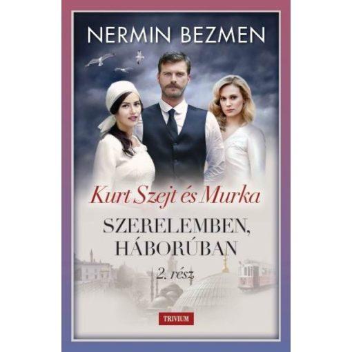 Nermin Bezmen - Szerelemben, háborúban II. (új példány)