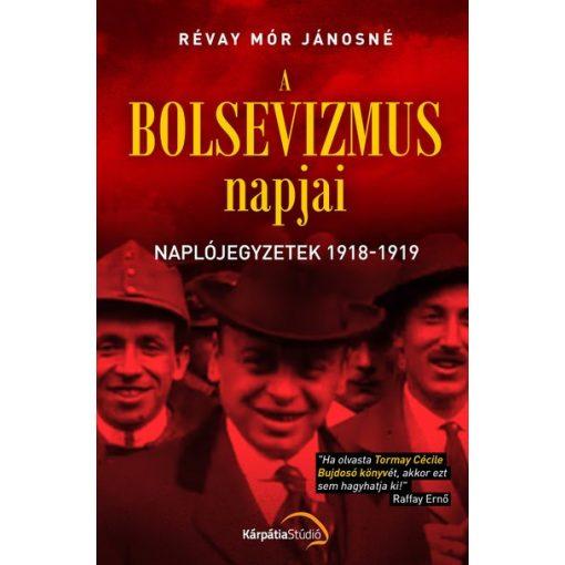 Révay Mór Jánosné - A bolsevizmus napjai (új példány)
