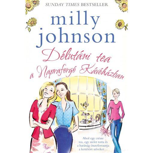 MILLY JOHNSON-Délutáni tea a Napraforgó Kávéházban (új példány)