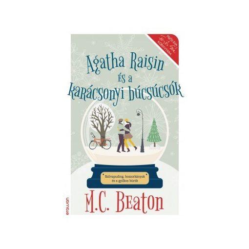M. C. Beaton-Agatha Raisin és a karácsonyi búcsúcsók (új példány)