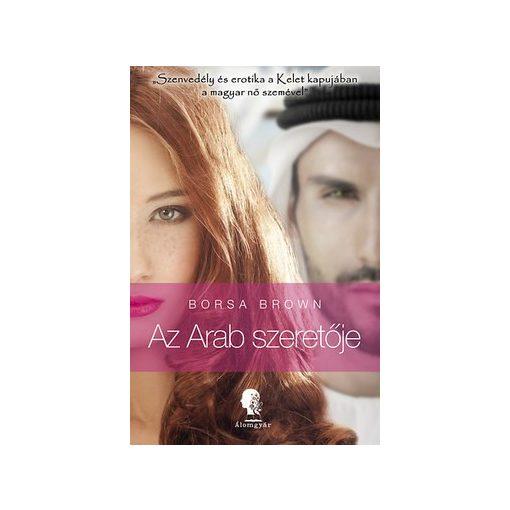 Borsa Brown-Az Arab szeretője  (új példány)