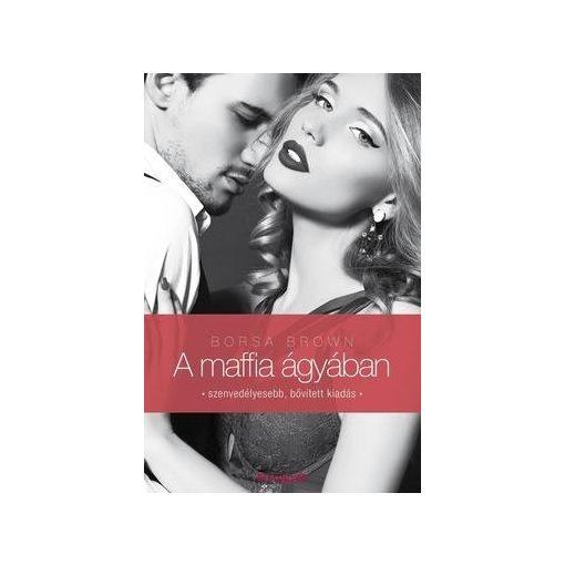 Borsa Brown-A maffia ágyában (Maffia 1.)  (új példány)