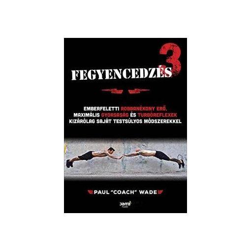 """Paul """"Coach"""" Wad- Fegyencedzés 3. (új példány)"""