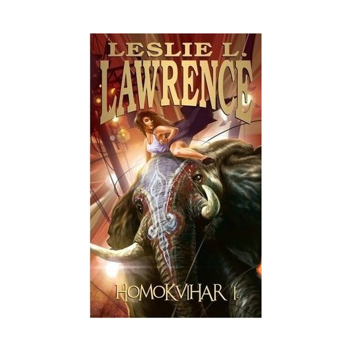 Leslie L. Lawrence-Homokvihar I-II. (új példány)