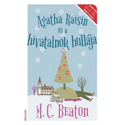 M. C. Beaton - Agatha Raisin és a hivatalnok hullája (új példány)