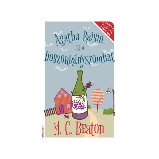 M. C. Beaton - Agatha Raisin és a boszorkányszombat (új példány)