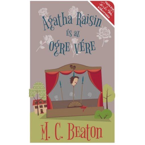 M. C. Beaton - Agatha Raisin és az ogre vére (új példány)