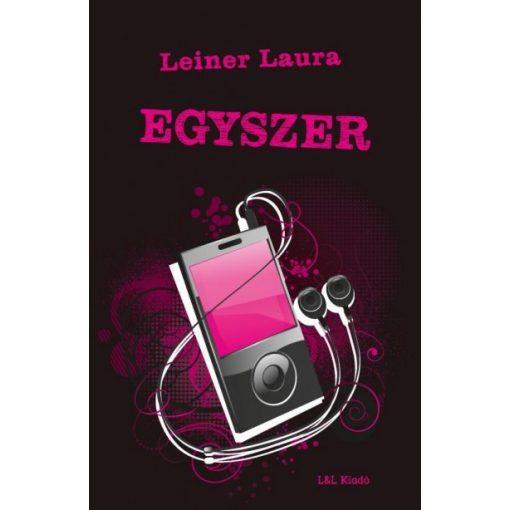 Leiner Laura-Egyszer 6. (új példány)