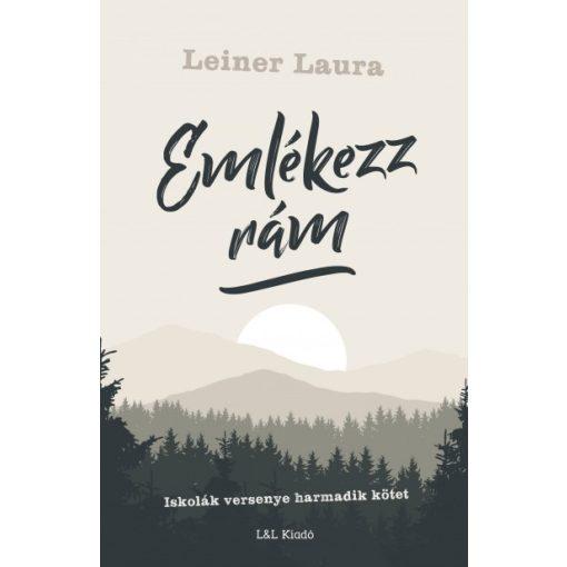 Leiner Laura - Emlékezz rám - Iskolák versenye 3. (új példány)