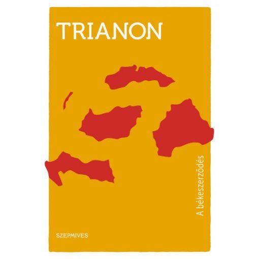 Trianon - A békeszerződés (új példány)