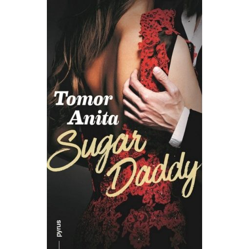 Tomor Anita- Sugar Daddy (új példány)