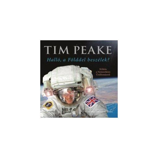 Tim Peake-Halló, a Földdel beszélek? (új példány)