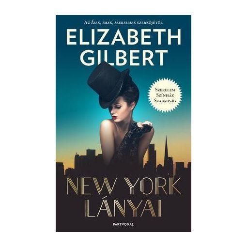 Elizabeth Gilbert-New York lányai (új példány)