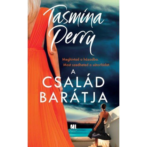 Tasmina Perry - A család barátja (új példány)