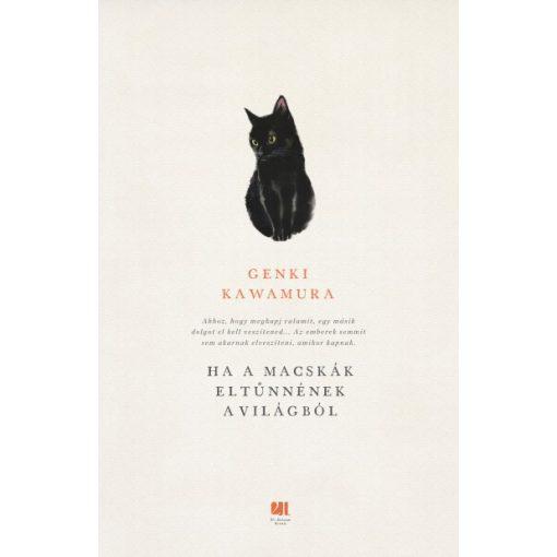 Genki Kawamura - Ha a macskák eltűnnének a világból (új példány)