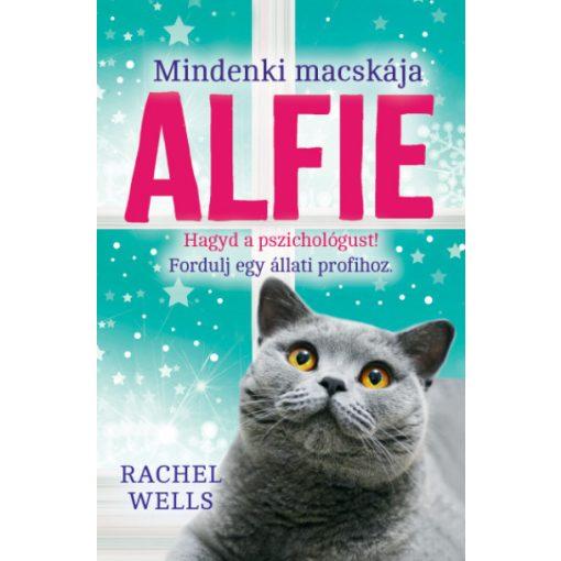 Rachel Wells - Mindenki macskája, Alfie (új példány)