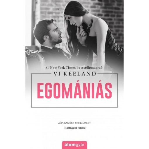 Vi Keeland - Egomániás (új példány)