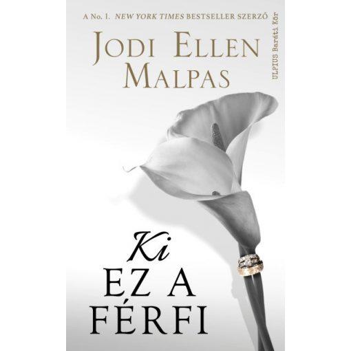 Jodi Ellen Malpas-Ki ez a férfi (új példány)