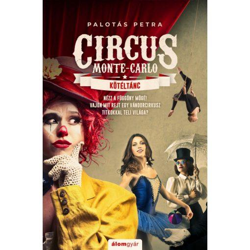 Palotás Petra-Kötéltánc-Circus Monte-Carlo 1. (új példány)