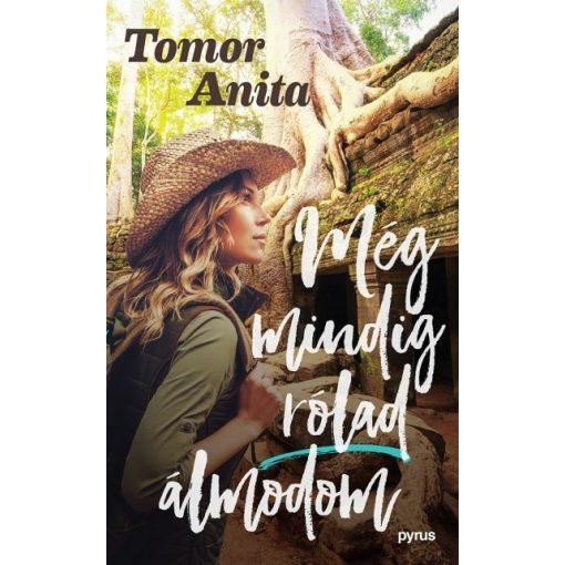 Tomor Anita - Még mindig rólad álmodom (új példány)