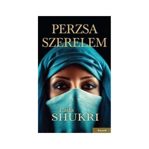 Laila Shukri-Perzsa szerelem (új példány)