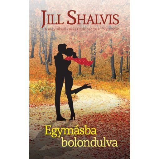 Jill Shalvis - Egymásba bolondulva (új példány)