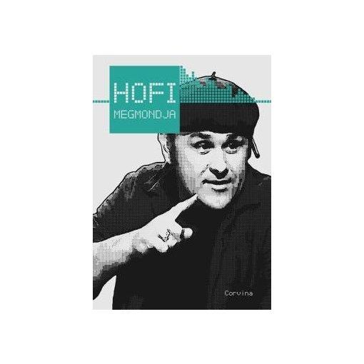 Király Levente - Hofi megmondja (új példány)