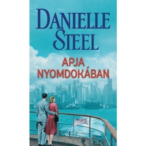 Danielle Steel - Apja nyomdokában (új példány)