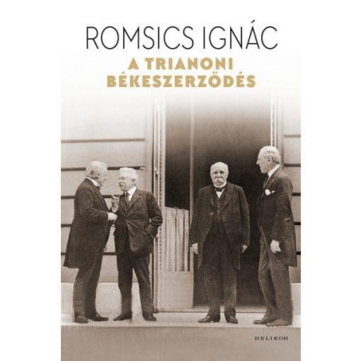 Romsics Ignác - A trianoni békeszerződés (új példány)