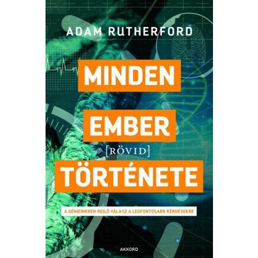 Adam Rutherford - Minden ember [rövid] története (új példány)