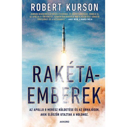 Robert Kurson - Rakétaemberek (új példány)