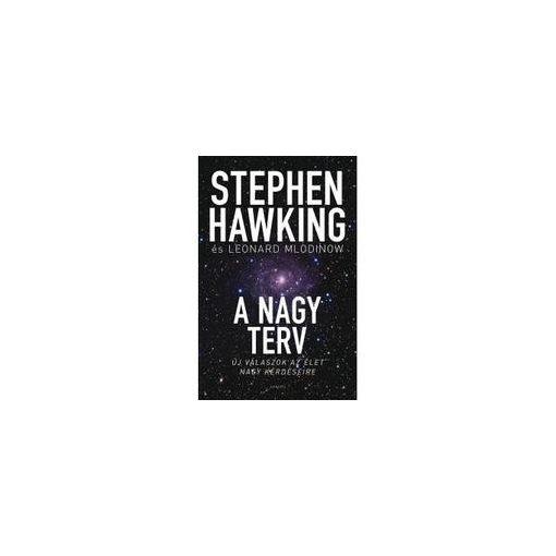 Stephen Hawking - A nagy terv (új példány)