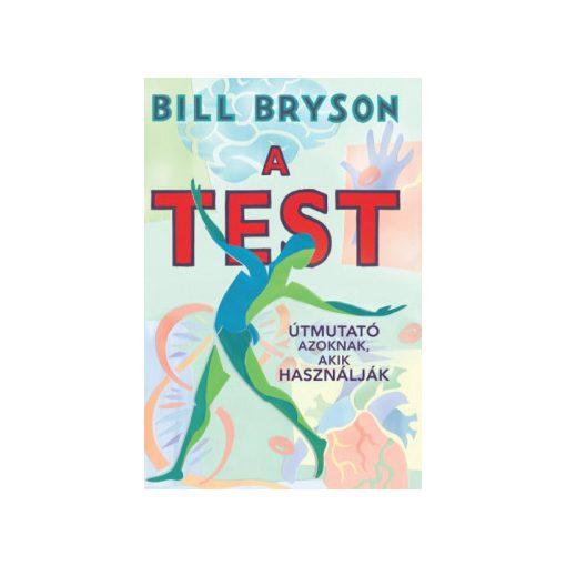 Bill Brysn - A test (új pédány)
