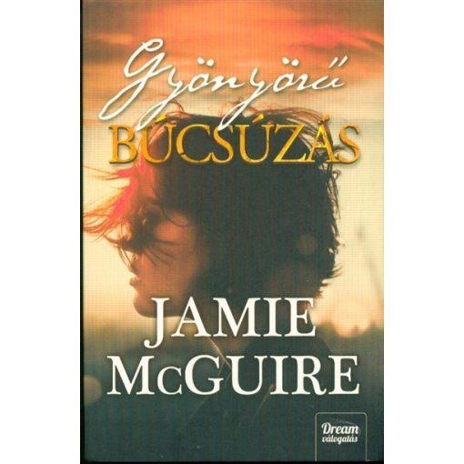 Jamie McGuire - Gyönyörű búcsúzás (új példány)