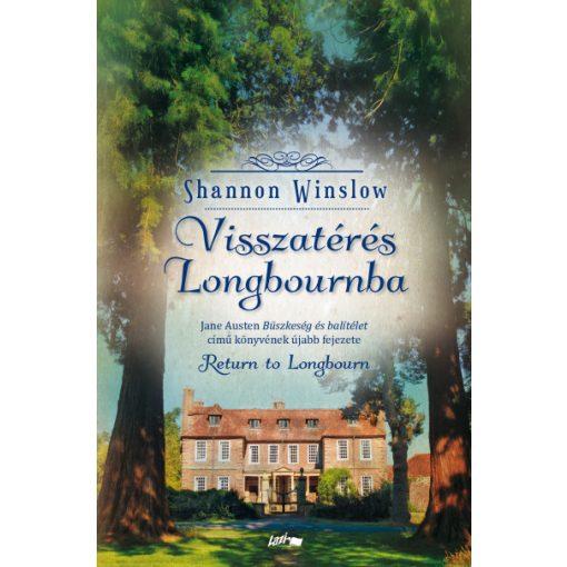 Shannon Winslow - Visszatérés Longbournba (új példány)