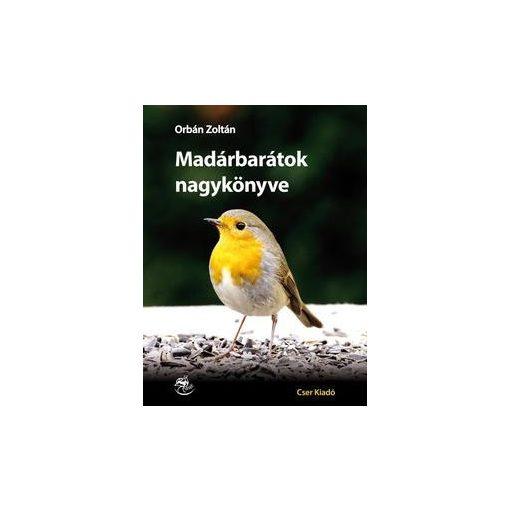 Orbán Zoltán-Madárbarátok nagykönyve (új példány)