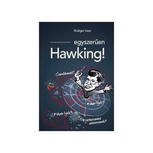 Rüdiger Vaas-Egyszerűen Hawking! (új példány)