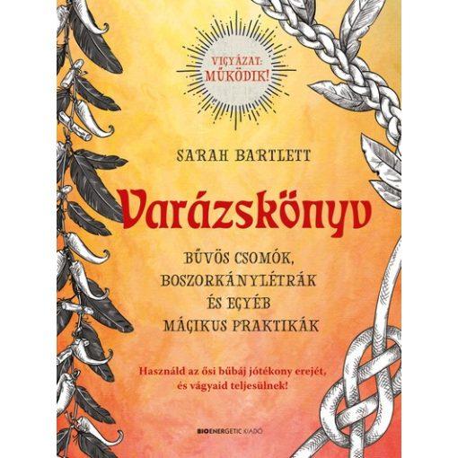 Sarah Bartlett - Varázskönyv (új példány)