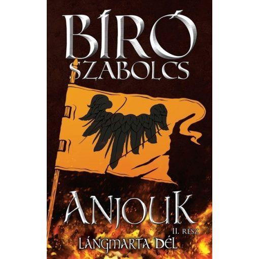 Bíró Szabolcs-Anjouk II. (új példány)