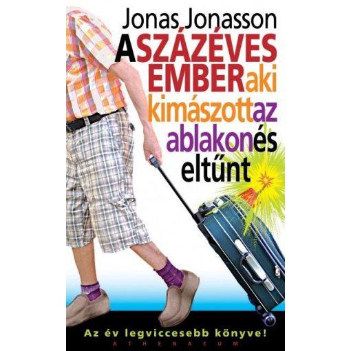 Jonas Jonasson-A százéves ember, aki kimászott az ablakon és eltűnt (új példány)