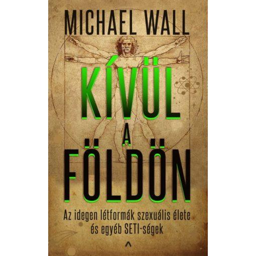 Michael Wall - Kívül a Földön (új példány)