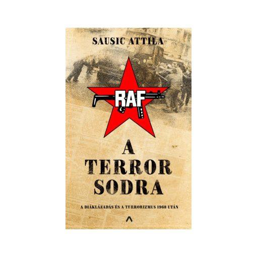 Sausic Attila-A terror sodra (új példány)