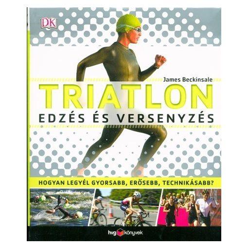 Triatlon, edzés és versenyzés (új példány)