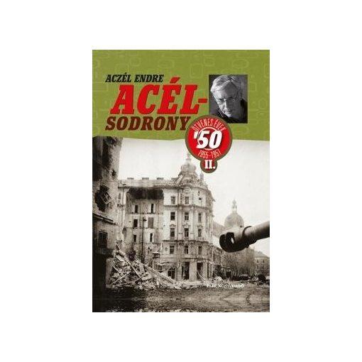 Aczél Endre-Acélsodrony 50 II. (új példány)