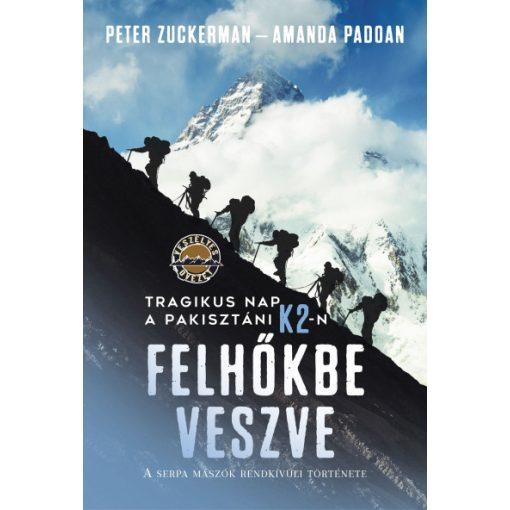 Amanda Padoan és Peter Zuckerman - Felhőkbe veszve (új példány)