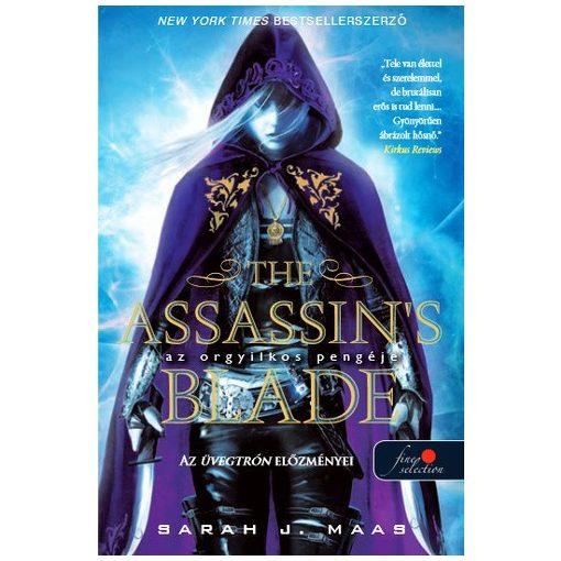 Sarah J. Maas - Az orgyilkos pengéje és más történetek - The Assassin's Blade