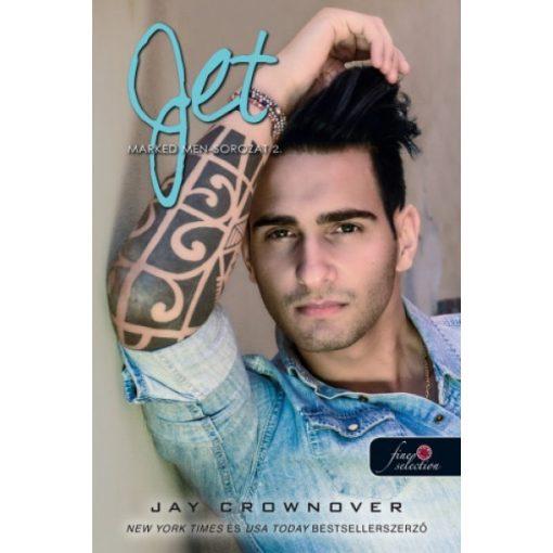 Jay Crownover - Jet - Marked Men 2. (új példány)