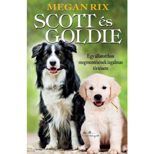 Megan Rix - Scott és Goldie (új példány)