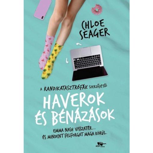 Chloe Seager - Haverok és bénázások - Randikatasztrófák 2. (új példány)
