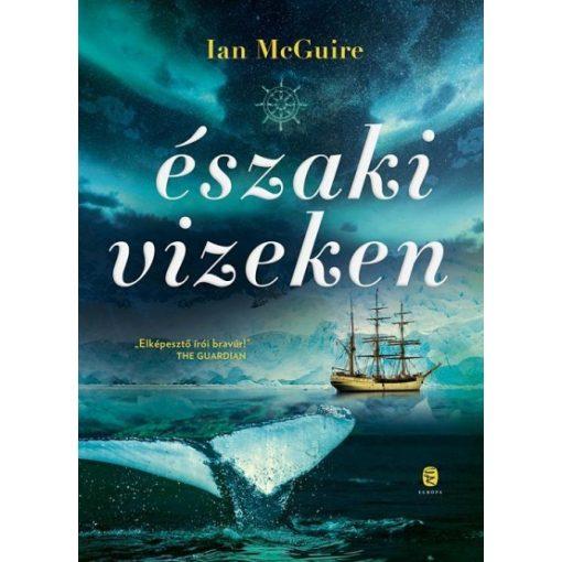 Ian McGuireill-Északi vizeken (új példány)
